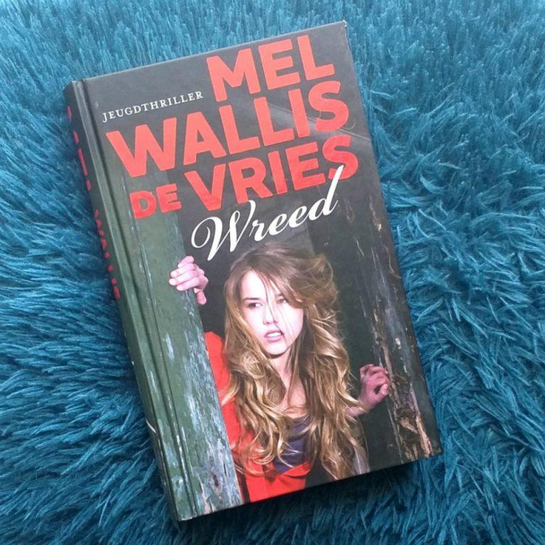 Wreed – Mel Wallis de Vries