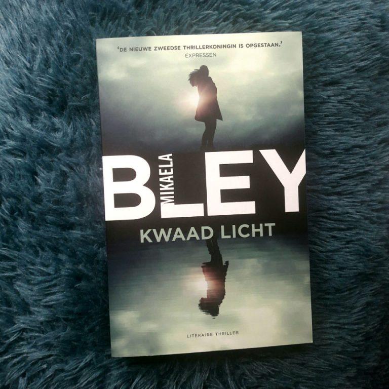Kwaad licht (Ellen Tamn #3) – Mikaela Bley