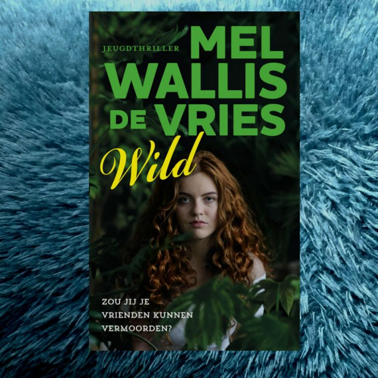 Wild – Mel Wallis de Vries