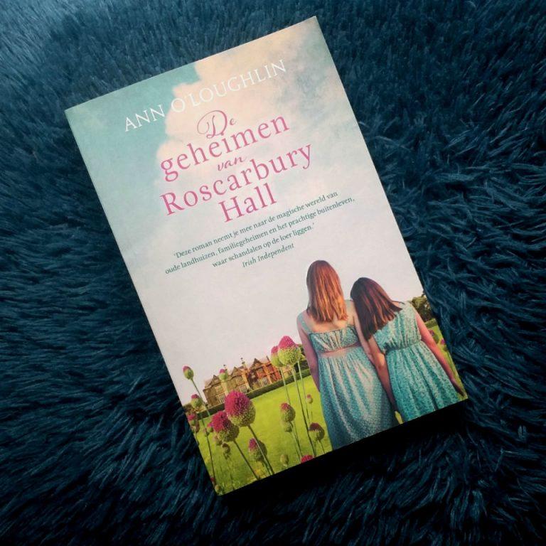 De geheimen van Roscarbury Hall – Ann O'Loughlin