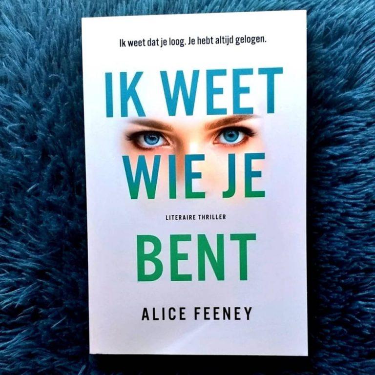 Ik weet wie je bent – Alice Feeney