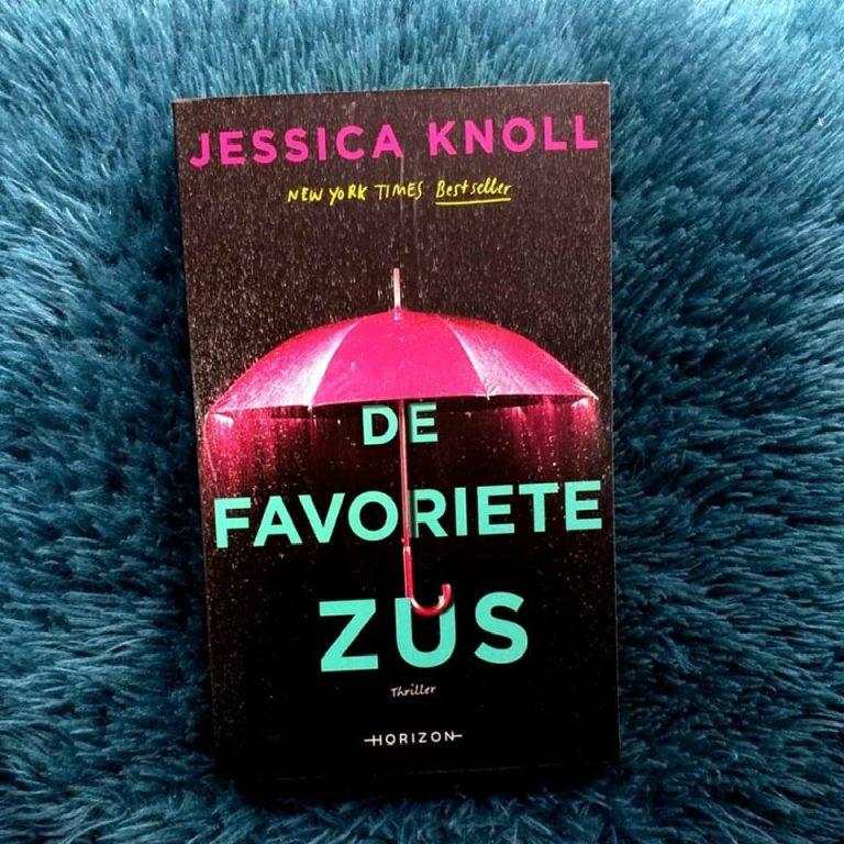 De favoriete zus – Jessica Knoll