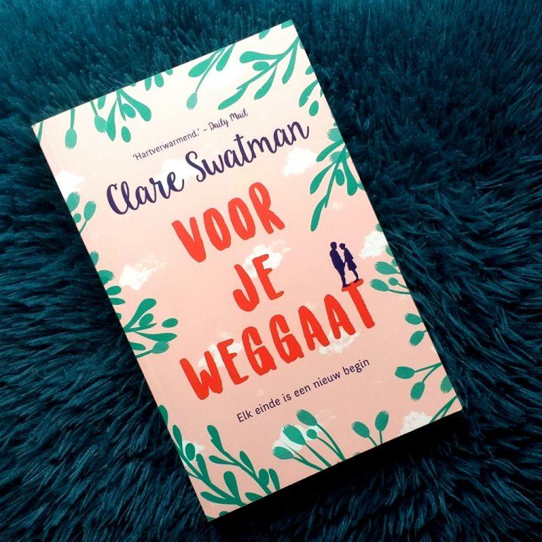 Voor je weggaat – Clare Swatman