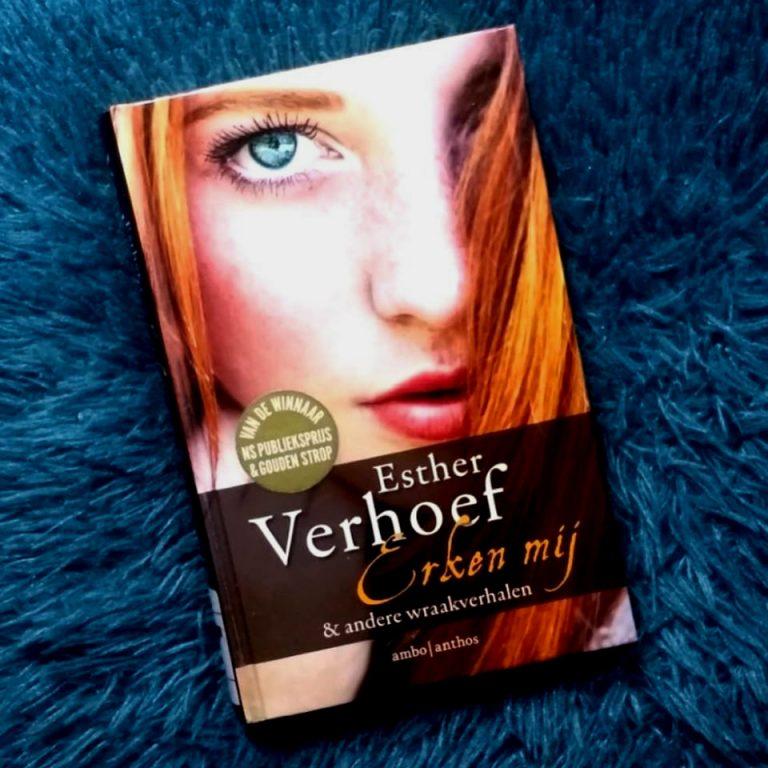 Erken mij & andere wraakverhalen – Esther Verhoef