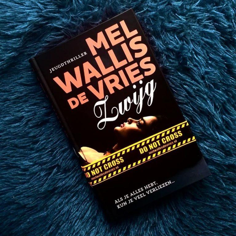 Zwijg – Mel Wallis de Vries