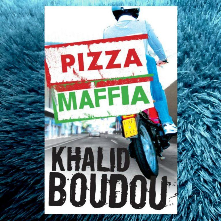 Pizzamaffia – Khalid Boudou
