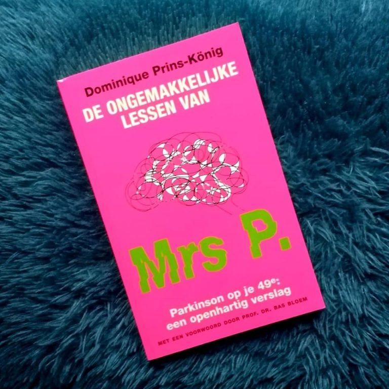 De ongemakkelijke lessen van Mrs P. – Dominique Prins-König