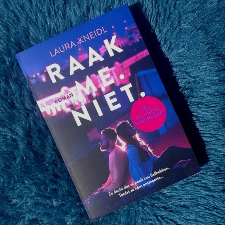 Blogtour: Raak me. Niet. – Laura Kneidl
