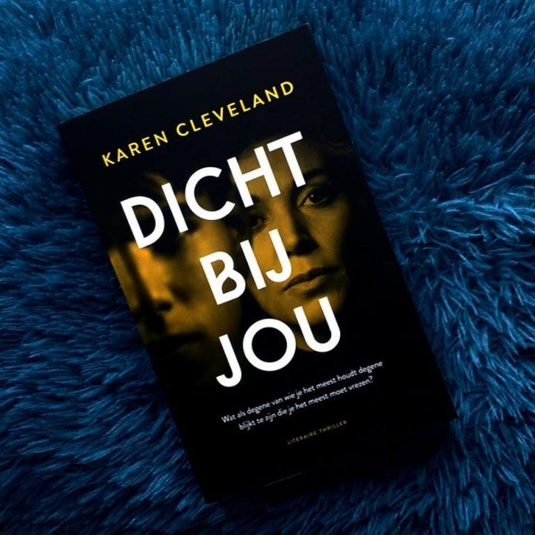 Dicht bij jou – Karen Cleveland