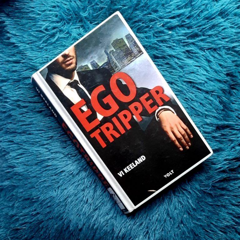 Egotripper – Vi Keeland